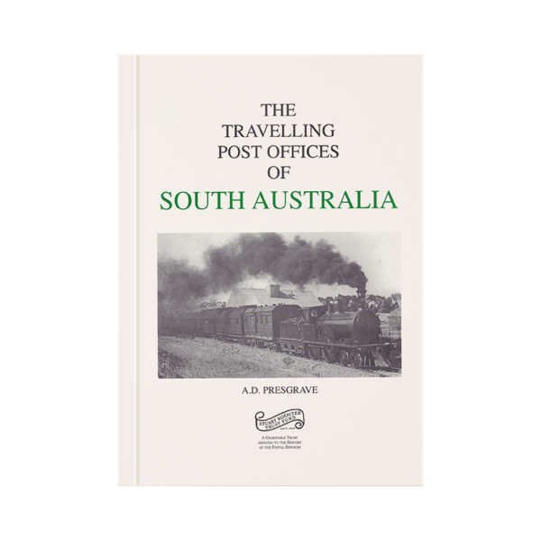 The Travelling Post Offices of South Australia
