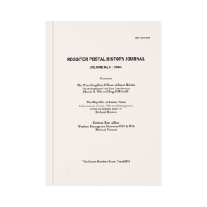 Rossiter Postal History Journal Volume 5