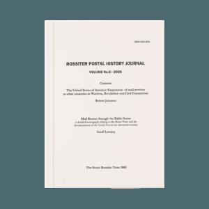 Rossiter Postal History Journal Volume 6
