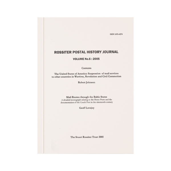 Rossiter Postal History Journal Volume 6