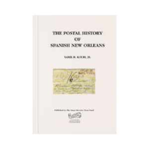Postal History of Spanish New Orleans