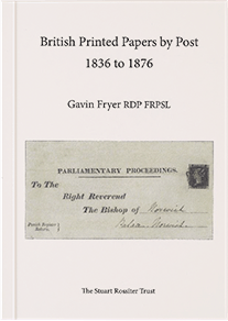 British Printed Papers by Post 1836 to 1876