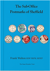 The Sub-Office Postmarks of Sheffield